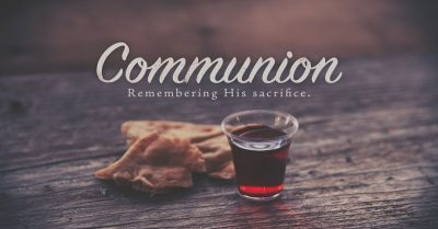 Communion Services @ NPPBC | Maryville | Tennessee | United States